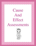 Cause and Effect Assessments