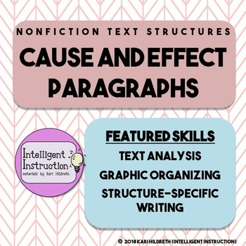 Cause and Effect Text Structure: Paragraph Analysis and Wr
