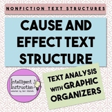 Cause and Effect Text Structure: Paragraph Analysis with Graphic Organizer