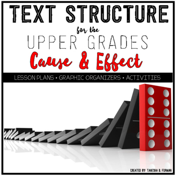 Cause and Effect Text Structure for the Upper Grades