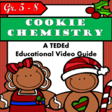 Cause and Effect - The Chemistry of Cookies
