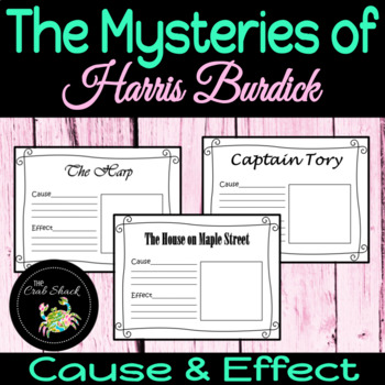 The Mysteries of Harris Burdick - Cause and Effect