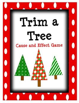 Cause and Effect: Trim a Tree