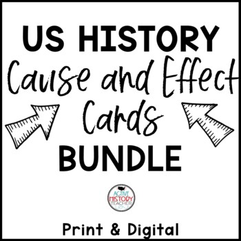 """Cause and Effect US History Review Cards BUNDLE - Sorting Activity - """"Hands-On"""""""