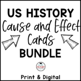US History Cause and Effect Cards BUNDLE:  Great for STAAR Review