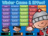 Cause and Effect - Winter - Jeopardy Style Game Show