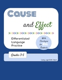 Cause and Effect - Language Practice Worksheets