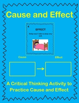 Cause and Effect - a Critical Thinking Activity