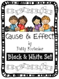 Cause and Effect  for 1st and 2nd Grades - Black and White Set