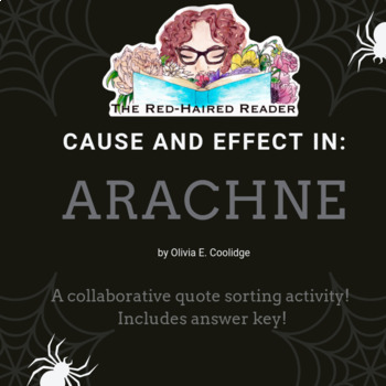 Cause and Effect in Arachne by Olivia E. Coolidge