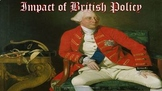 Cause and Effect of British Policy on the Colonies Lesson Plan