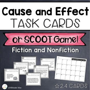 Cause and Effect Task Cards or Scoot Game