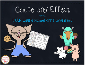 Cause and Effect with If You Give a Mouse a Cookie and MORE!