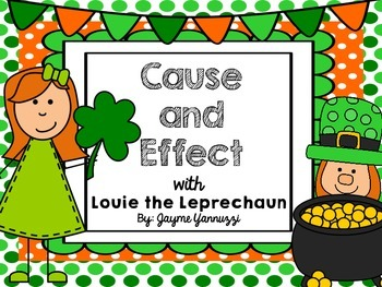 Cause and Effect with Louie the Leprechaun