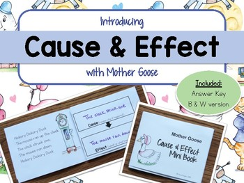 Cause and Effect with Mother Goose