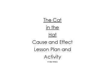 Cause and Effect with The Cat in the Hat