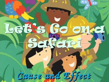 Cause And Effect Drawing Conclusions Safari Ppt