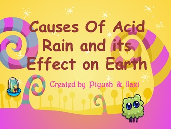 Cause of Acid Rain and Its Effects on Earth