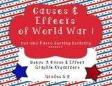 Causes & Effects of World War I Sorting Activity (Bonus Graphic Organizers!)