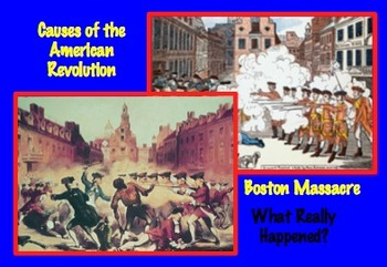 Causes of American Revolution: Boston Massacre - What Real
