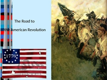 Causes of American Revolution PowerPoint