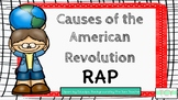 Causes of American Revolution Rap