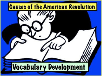 Causes of American Revolution: Vocabulary Development