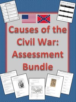 Causes of Civil War Assessment Bundle