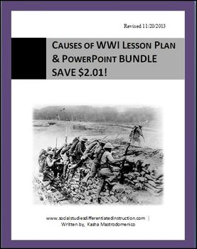 Causes of WWI Lesson Plan & PowerPoint BUNDLE Common Core