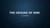 AP EURO/AICE EURO Causes of WWI PowerPoint