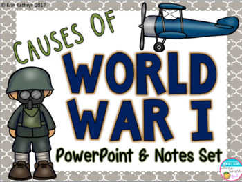 Causes of World War I PowerPoint and Notes Set (World War 1, WWI, WW1)