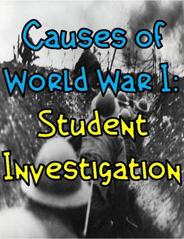 Causes of World War I: Student Investigation