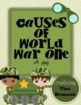 Causes of World War One Play