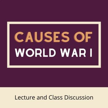 Causes of World War One PowerPoint