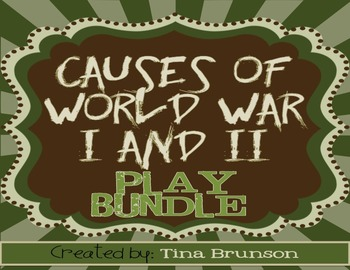 Causes of World War One and Two Play Bundle