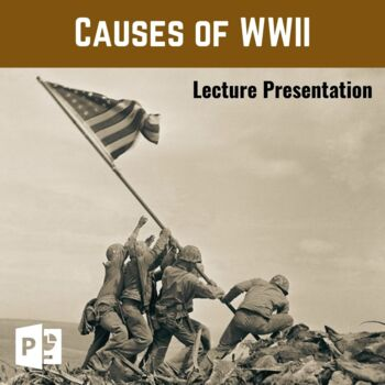 Causes of World War Two PowerPoint
