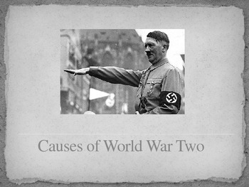 Causes of World War Two (WW2) - PowerPoint