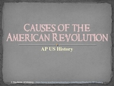 Causes of the American Revolution AP US History PowerPoint