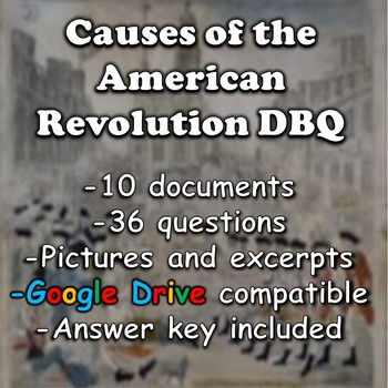 Causes of the American Revolution DBQ