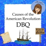 Causes of the American Revolution DBQ - Printable and Google Ready!