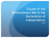 Causes of the Revolutionary War & Declaration of Independe