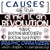 Causes of the American Revolution Graphic Organizer with Depth and Complexity
