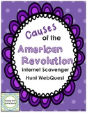 Causes of the American Revolution Internet Scavenger Hunt WebQuest