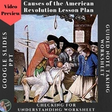 Causes of the American Revolution Lesson (PPT, Guided Note