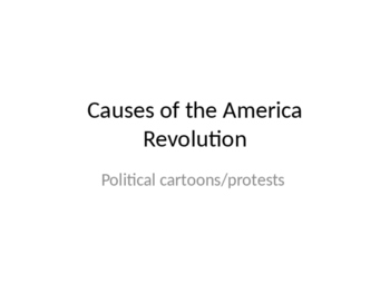 Causes of the American Revolution: Political Cartoons