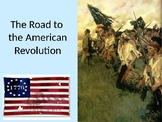 Causes of the American Revolution PowerPoint w/ Guided (Fill-in-the-Blank) Notes
