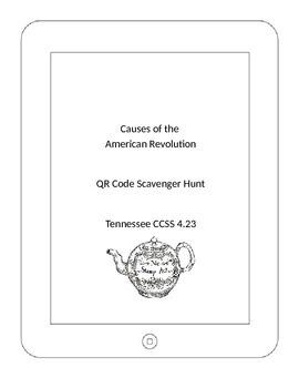 Causes of the American Revolution QR Code Scavenger Hunt