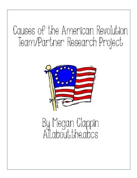 Causes of the American Revolution Research Partner Sheets