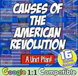 Causes of Revolutionary War Unit | American Revolution Unit | 16 Activities