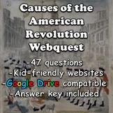 Causes of the American Revolution Webquest